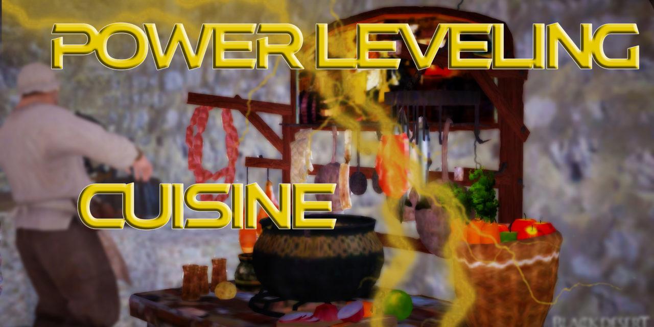Cuisine : Power-Leveling